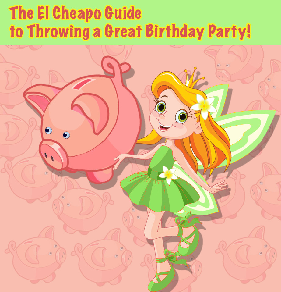 One of our most popular Blog Posts – The El Cheapo Guide to Throwing a Great Kid's Party!