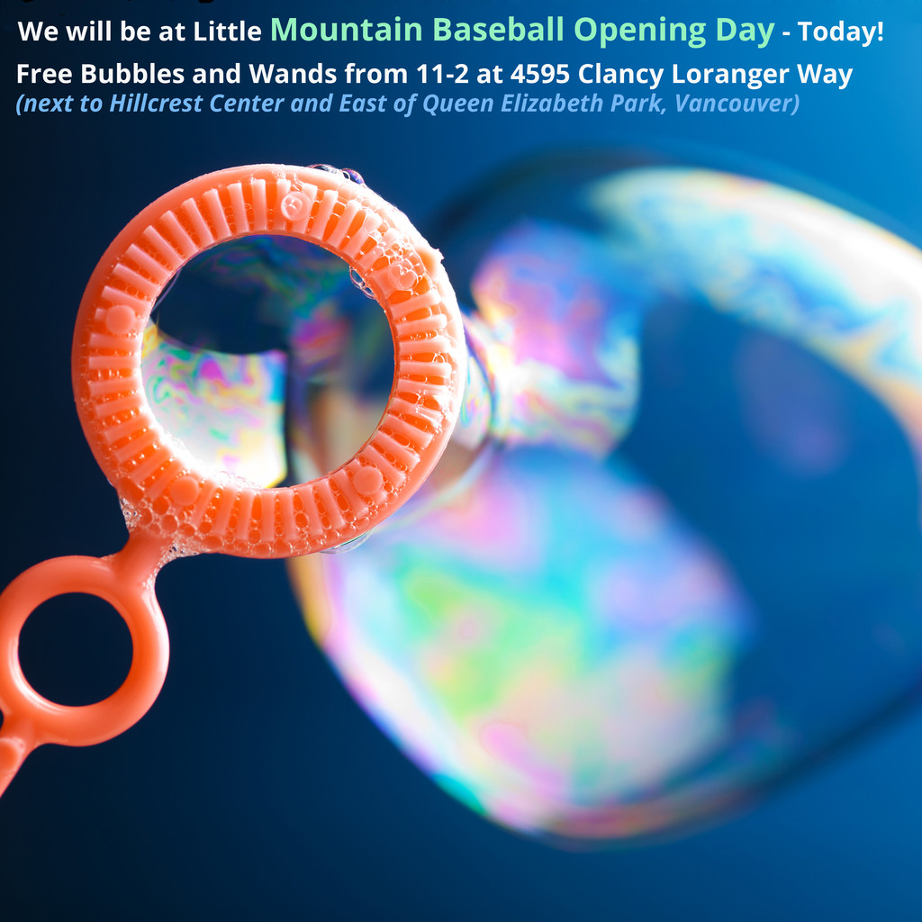 Free Bubbles at Little Mountain Baseball