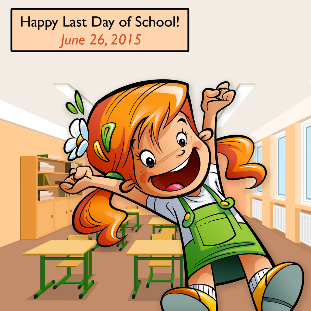 Happy Last Day of School!