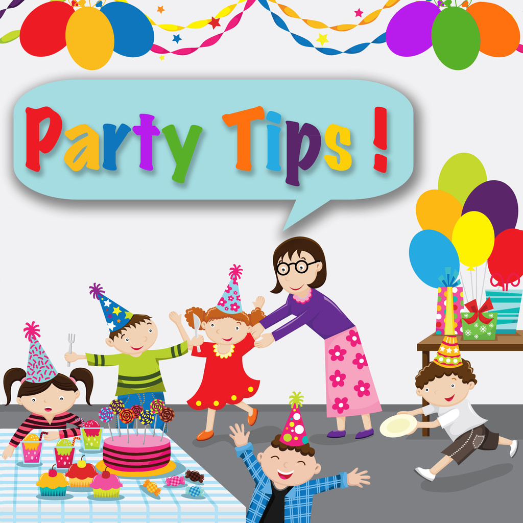 Party Tips!
