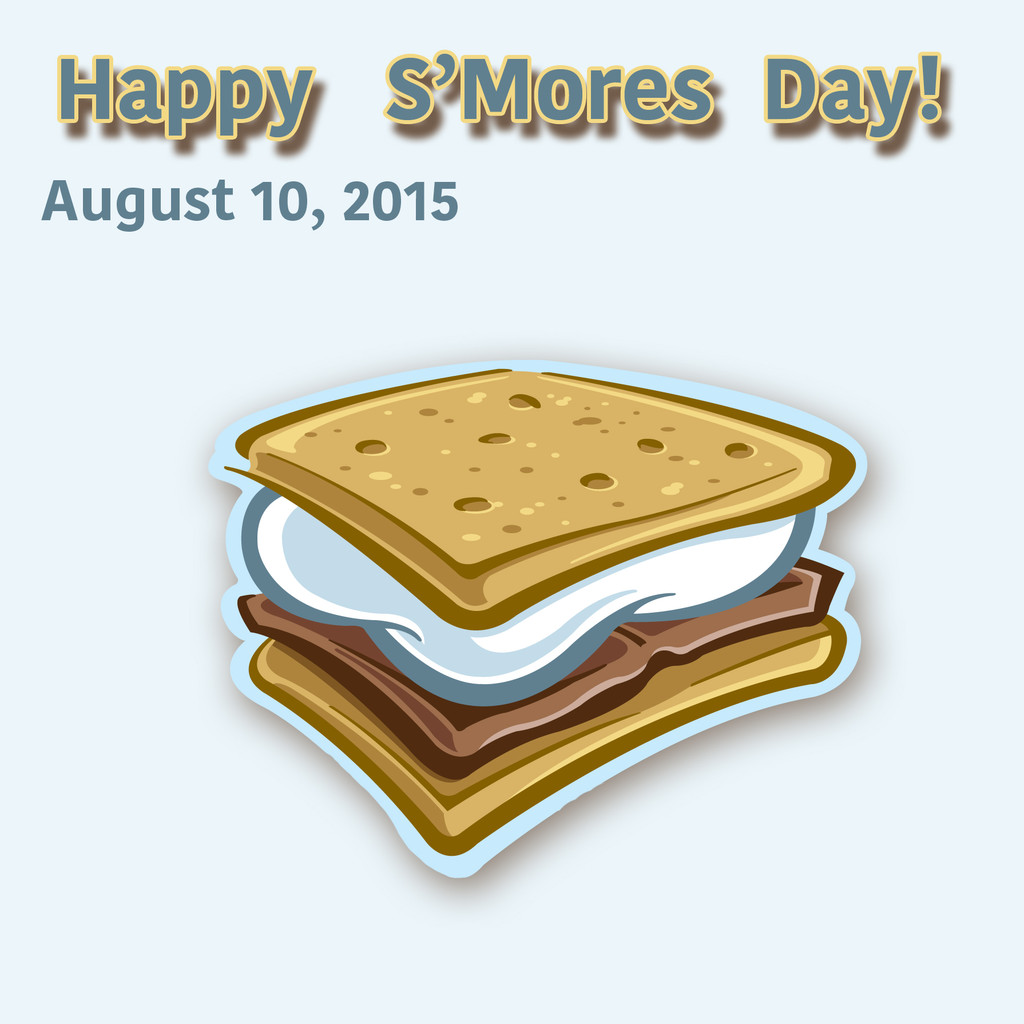 Happy S'Mores Day!